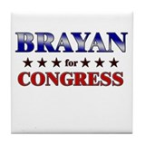BRAYAN for congress Tile Coaster