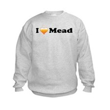 I Love Mead Sweatshirt