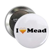"""I Love Mead 2.25"""" Button (10 pack)"""
