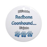Coonhound Not Ornament (Round)