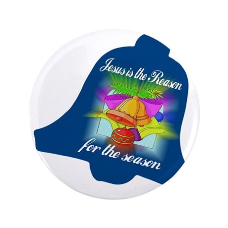 "Jesus is the Reason 3.5"" Button"