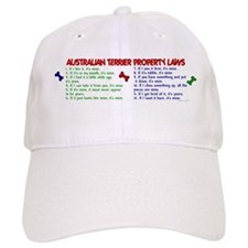 Australian Terrier Property Laws 2 Baseball Cap