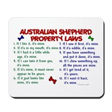 Australian Shepherd Property Laws 2 Mousepad
