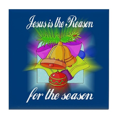 Jesus is the Reason Tile Coaster