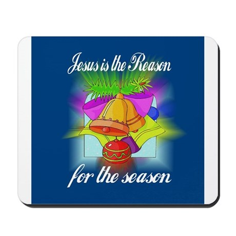 Jesus is the Reason Mousepad