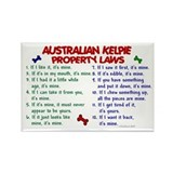 Australian Kelpie Property Laws 2 Rectangle Magnet