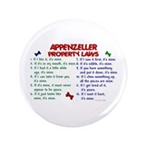 "Appenzeller Property Laws 2 3.5"" Button"
