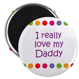 I really love my Daddy Magnet