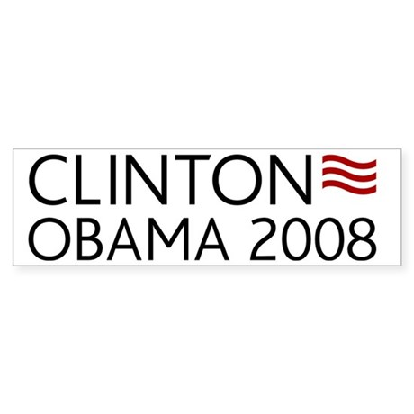 Clinton Obama 2008 Bumper Sticker