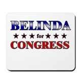 BELINDA for congress Mousepad