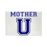 Mother U Rectangle Magnet (10 pack)