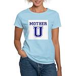 Mother U Women's Light T-Shirt