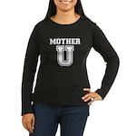 Mother U Women's Long Sleeve Dark T-Shirt