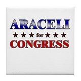 ARACELI for congress Tile Coaster