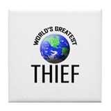 World's Greatest THIEF Tile Coaster