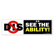 See the Ability! Bumper Bumper Sticker