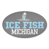 Ice Fish Michigan Oval Bumper Stickers