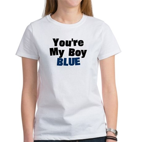 Your My Boy Blue Womens T-Shirt