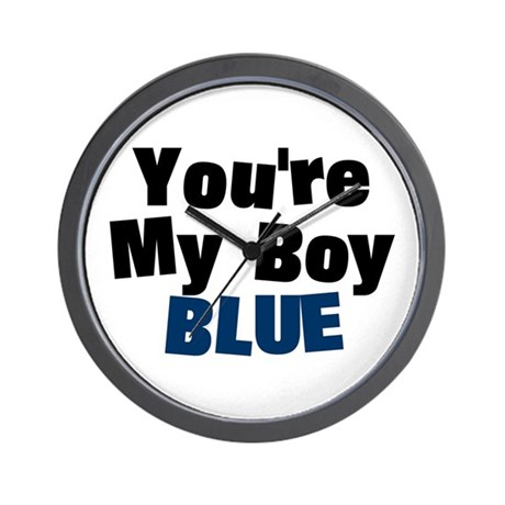 Your My Boy Blue Wall Clock