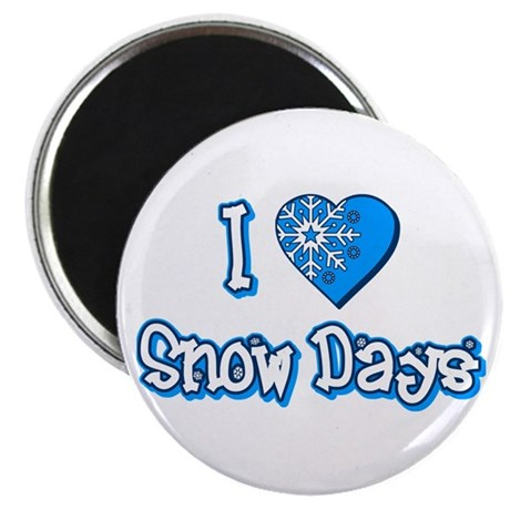 I Love [Heart] Snow Days Magnet