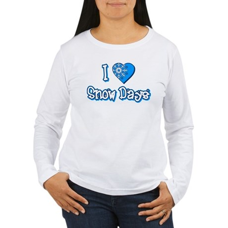 I Love [Heart] Snow Days Womens Long Sleeve T-Shi