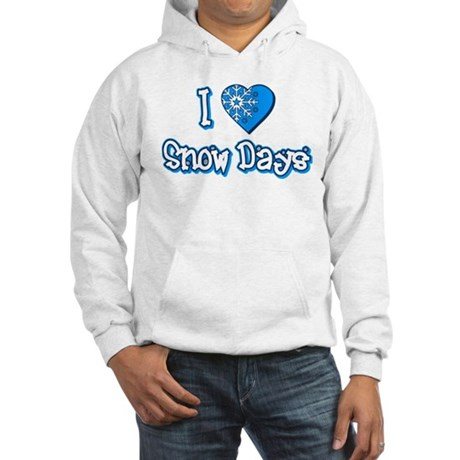 I Love [Heart] Snow Days Hooded Sweatshirt