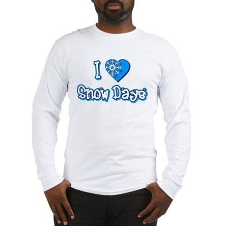 I Love [Heart] Snow Days Long Sleeve T-Shirt