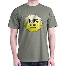 100% Fad Free T-Shirt (More colors)