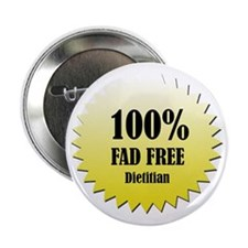 "100% Fad Free 2.25"" Button (100 pack)"