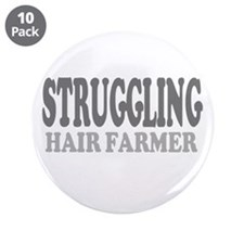 "Struggling Hair Farmer 3.5"" Button (10 pack)"