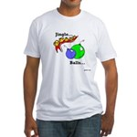 Jingle Balls Fitted T-Shirt