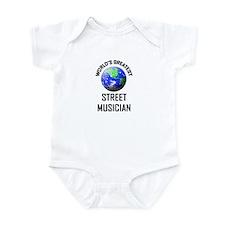 World's Greatest STREET MUSICIAN Infant Bodysuit