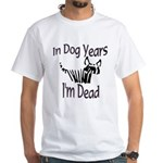 Dog Years White T-Shirt