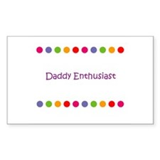 Daddy Enthusiast Rectangle Decal