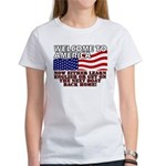 Welcome to America Women's T-Shirt