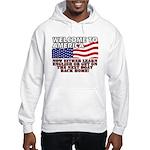 Welcome to America Hooded Sweatshirt