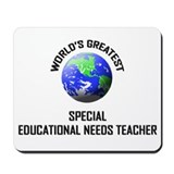 World's Greatest SPECIAL EDUCATIONAL NEEDS TEACHER