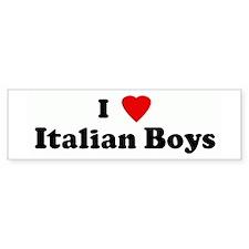 I Love Italian Boys Bumper Bumper Sticker