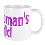 It's A Woman's World Mug