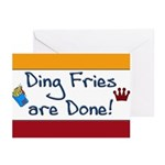 Ding Fries Are Done Greeting Cards (Pk of 20)