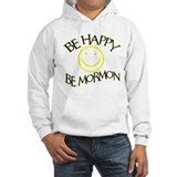 BE HAPPY BE MORMON Jumper Hoody