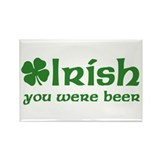 Irish you were Beer Rectangle Magnet