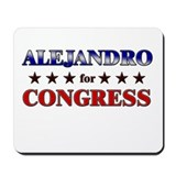 ALEJANDRO for congress Mousepad