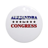 ALEJANDRA for congress Ornament (Round)