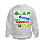 Golf Rocks Casandra's World - Sweatshirt
