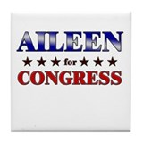 AILEEN for congress Tile Coaster