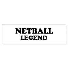 NETBALL Legend Bumper Bumper Stickers