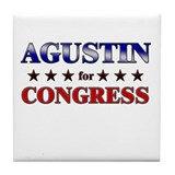 AGUSTIN for congress Tile Coaster