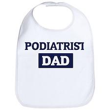 PODIATRIST Dad Bib