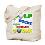 Golf Rocks Isabela's World - Tote Bag